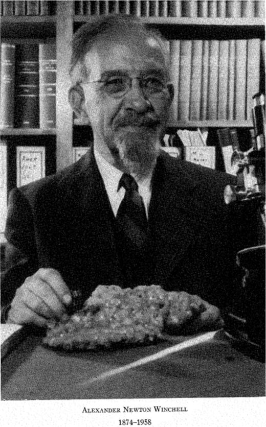 Alexander Newton Winchell mineralogist, former president of the Mineralogical Society of America (1932) and Roebling Medal recipient (1955), as taken from Emmons (1959).