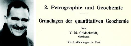 Victor Moritz Goldschmidt (1933): Fortschritte der Mineralogie, v. 17, p. 112–156 (courtesy of the geological society).